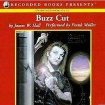 Buzz Cut (UNABRIDGED CD AUDIOBOOK)