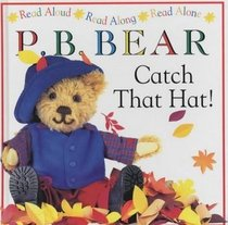 Catch That Hat (P.B. Bear Picture Books.)
