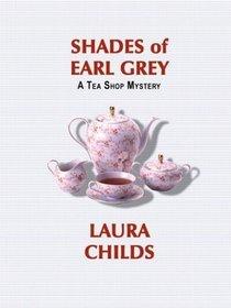 Shades of Earl Grey (Tea Shop, Bk 3) (Large Print)