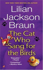 The Cat Who Sang for the Birds (Cat Who...Bk 20)