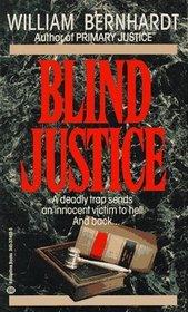 Blind Justice (Ben Kincaid, Bk 2)