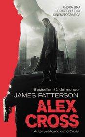 Alex Cross (Alex Cross, Bk 12) (Spanish Edition)