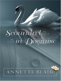 Scoundrel in Disguise (Five Star Expressions)