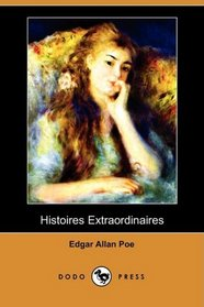 Histoires Extraordinaires (Dodo Press) (French Edition)