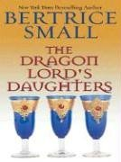 The Dragon Lord's Daughters (Thorndike Press Large Print Romance Series)