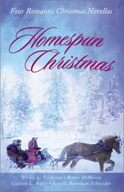 Homespun Christmas: A Modern Small Town Is Unified by Love in Four Novellas