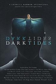 Dark Tides: A Charity Anthology