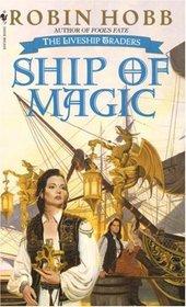 Ship of Magic (Liveship Traders, Bk 1)