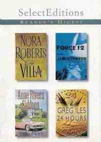 Reader's Digest Select Editions Vol 255, 2001 Vol 3  : The Villa / 24 Hours / Nora, Nora / Force 12