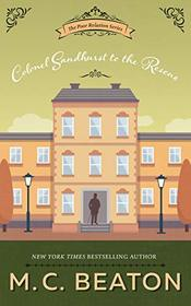 Colonel Sandhurst to the Rescue (Poor Relation Series, book 5)