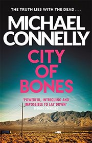 City Of Bones (Harry Bosch Series)