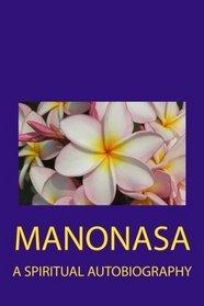 Manonasa: A Spiritual Autobiography