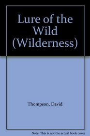 Lure of the Wild (Wilderness)