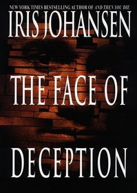 The Face of Deception (Eve Duncan, Bk 1)