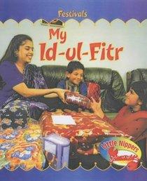 My Id-ul-Fitr (Little Nippers: Festivals)