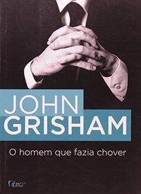 O Homem que Fazia Chover (The Rainmaker) (Portugese Edition)