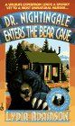 Dr. Nightingale Enters the Bear Cave (Deirdre Quinn Nightingale, Bk 5)