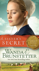 A Sister's Secret (Sisters of Holmes County, Bk 1)