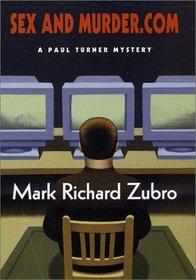 Sex and Murder.com (Paul Turner, Bk 6)