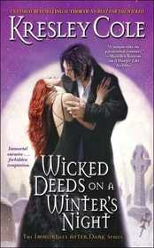Wicked Deeds on a Winter's Night (Immortals After Dark, Bk 4)