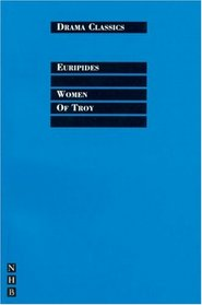 Women of Troy (Drama Classics)
