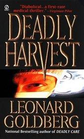 Deadly Harvest (Dr, Joanna Blalock, Bk 4)