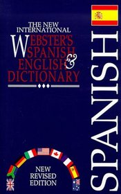 The New International Webster's Spanish & English Dictionary