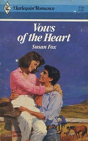 Vows of the Heart (Harlequin Romance, No 2763)