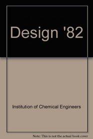 Design '82 (EFCE publication series)