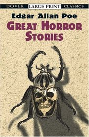 Great Horror Stories (Dover Large Print Classics)