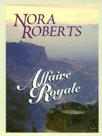 Affaire Royale (Cordina's Royal Family, Bk 1) (Large Print)