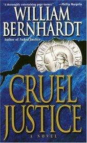 Cruel Justice (Ben Kincaid, Bk 5)