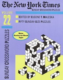 New York Times Sunday Crossword Puzzles, Volume 22 (NY Times)