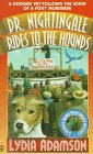 Dr. Nightingale Rides to the Hounds (Deirdre Quinn Nightingale, Bk 7)