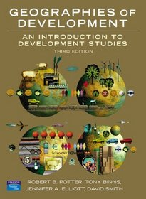 Geographies of Development: An Introduction to Development Studies (3rd Edition)