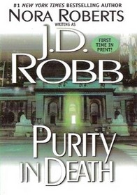 Purity in Death (In Death, Bk 15)