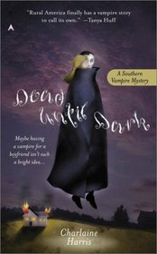 Dead Until Dark (Sookie Stackhouse, Bk 1)