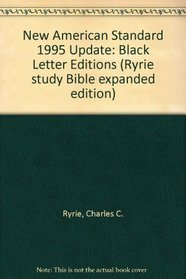 Bib New American Standard Version Ryrie Study Black Letter Bible (Ryrie study Bible expanded edition)