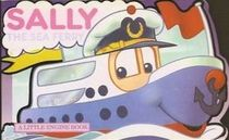 Sally The Sea Ferry A Little Engine Book