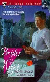 Brides of the Night: Twilight Vows / Married by Dawn (Sihouette Intimate Moments, No 883)
