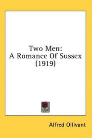Two Men: A Romance Of Sussex (1919)
