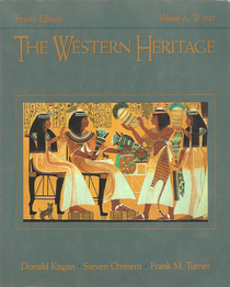 Western Heritage: Volume A, to 1527 (Chapters 1-10)