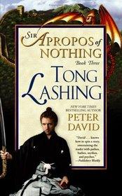 Tong Lashing (Sir Apropos, Bk 3)