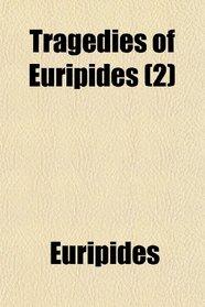 Tragedies of Euripides (2)