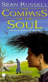 Compass of the Soul : River into Darkness #2 (River Into Darkness, 2)