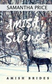 Amish Silence (Amish Brides: Historical Romance) (Volume 5)