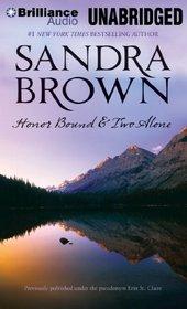Honor Bound & Two Alone: Honor Bound, Two Alone
