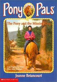 The Pony and the Missing Dog (Pony Pals (Hardcover))
