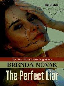 The Perfect Liar (Thorndike Press Large Print Romance Series)