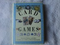 Card Games: Victorian Patience and Other Games, for One or More Participants (Pocket Entertainments)